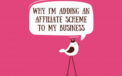 Why I'm Adding An Affiliate Scheme To My Business